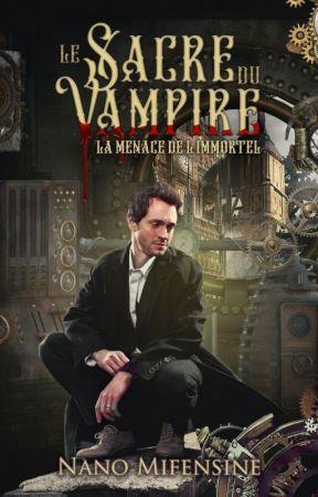 Le Sacre du Vampire, T2 [MxM] by Nanomifensine