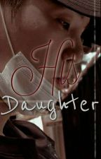 His daughter {MYG × READER} by pjmtrulys26