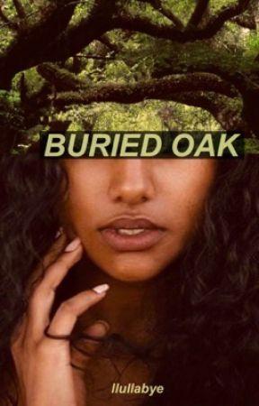 Buried Oak by llullabye