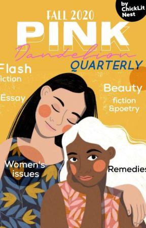 Pink Dandelion Quarterly_Fall 2020 by ChickLit_Nest