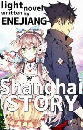 Shanghai story  by Enejiang