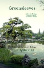 Greensleeves by lovelystrawhat