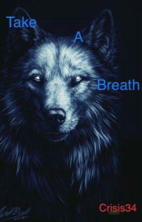 Take a Breath(Bucky Barnes) by Crisis34