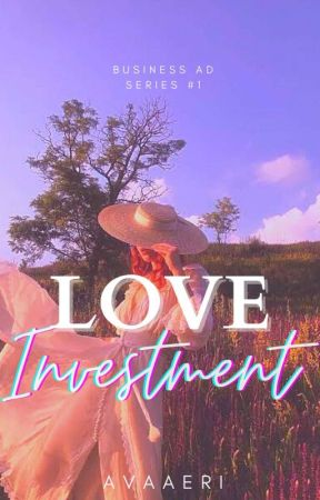 Love Investment (Business Ad Series #1) by avaaeri