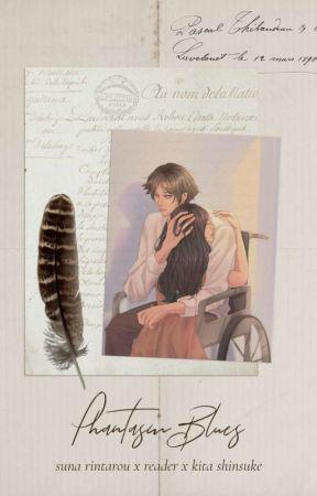 PHANTASM BLUES || Suna Rintarou x Reader x Kita Shinsuke by caxsthetic