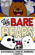 We Bare Bears: The Movie (Extended FanFic Remake) by GagaiBucayo