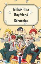 bnha/mha boyfriend scenarios by cottoncandyemocat