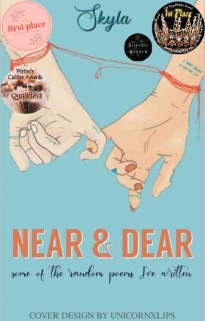 Near & Dear by Skyla_Jess