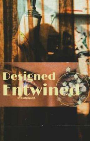 Designed Entwined [On Hold] by Datpigglet