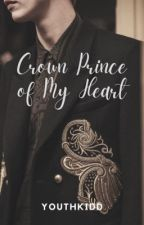 Crown Prince of My Heart | THIS ✔ by youthkidd
