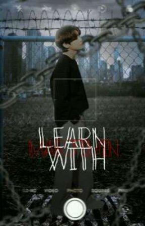 Learn with Marjimin.  by -Marjimin