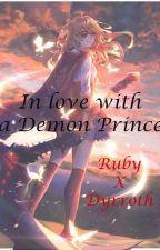 In Love with a Demon Prince (RubyxDyrroth)  by IamOkashii