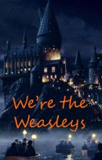 We're the Weasleys by _another_slytherin