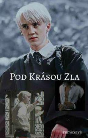 Pod Krásou Zla  /Malfoy FF/ by remoxaye