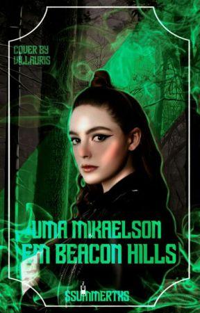 Uma Mikaelson em Beacon Hills | Teen Wolf, TVDU by ssummertxs