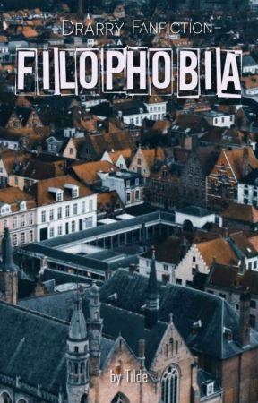 ~Drarry~ Filophobia [AGGIORNAMENTI LENTI] by Tilde_Error