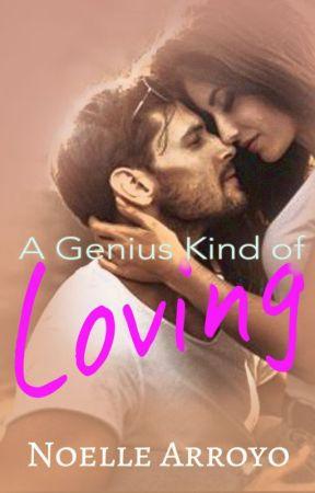 A Genius Kind of Lovin' by NoelleArroyoPHR