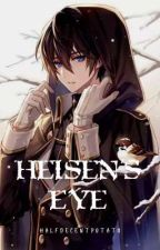 Heisen's Eye by HalfDecentPotato