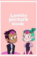 Lumity Picture Book by -LETS-GO-SAPPHICS-