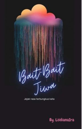 Bait Bait Jiwa  [End] ✓ by iralisdiana