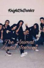 The Animal Squad Journey by KnightInDark12