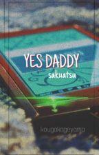 yes daddy | sakuatsu by kougakageyama