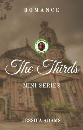 THE THIRDS (Mini-Series) by jessicaadamsphr