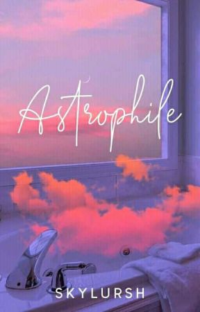 ASTROPHILE (on going) by skylursh