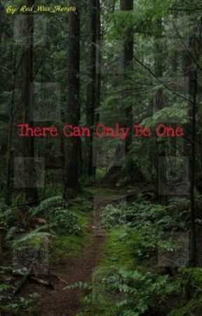 There Can Only Be One {Hunger Games Fanfic} by Red_Was_Here16