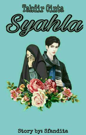 Takdir Cinta Syahla by Sfandita