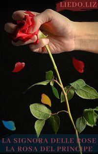 La Signora delle Rose: La Rosa del Principe cover