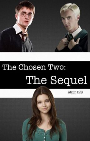 The Chosen Two: The Sequel  by akijr123