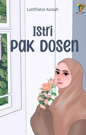Istri Pak Dosen by luthfia63