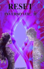 Reset - Inverso Vol. II di casagrande817
