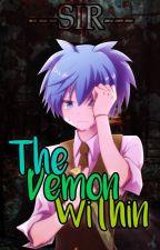 The Demon Within (Karma x Nagisa) by ---Sir---