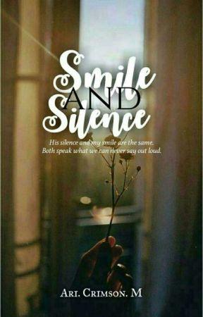 Smile and Silence by Ari_Crimson_M