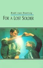 For A Lost Soldier by STPRYTELLER
