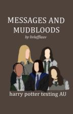 messages and mudbloods by livlafflauv