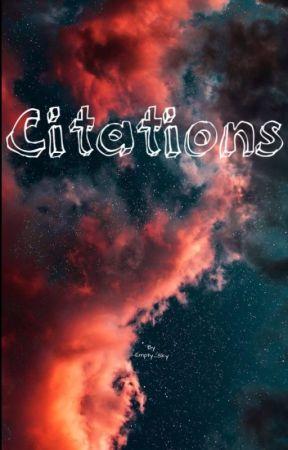 Citation [En Pause] by -Empty_Sky-
