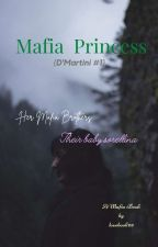 The Italian Mafia Princess |EDITING| by lovebook03