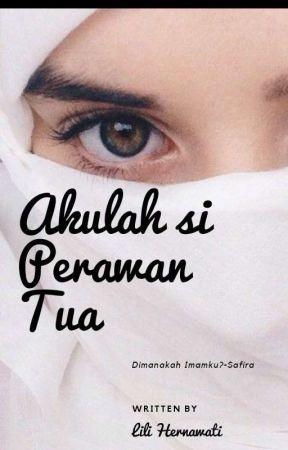 Akulah si Perawan Tua by LiliHernawati