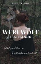 [12 chòm sao] Werewolf: Hide and Seek bởi Black_Cat_1102