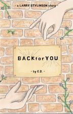 back for you ➳ l.s. by amazaynly-in-deniall