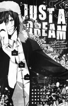 Just a Dream  ♙  Fyodor x Reader by makiizzenin