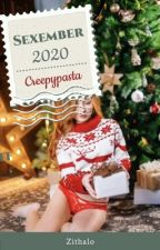 Sexember 2020 - Creepypasta  by Zithalo