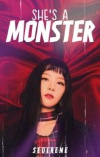 She's A Monster » SEULRENE by yisunnn
