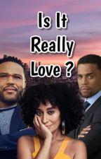 Is It Really Love?  by sidneynicolerobinson