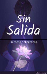Sin Salida (Xicheng/NingCheng) cover