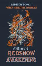 REDSNOW: Awakening by AkiHaru14