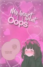 ❛ My heart went oops - ❜ | Appreciation Book | by -stabiings